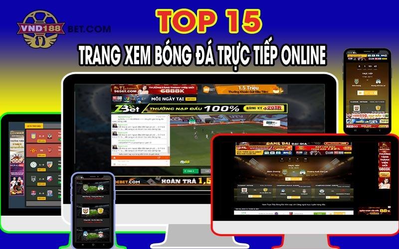 Các webiste xem trực tiếp bóng đá online siêu mượt