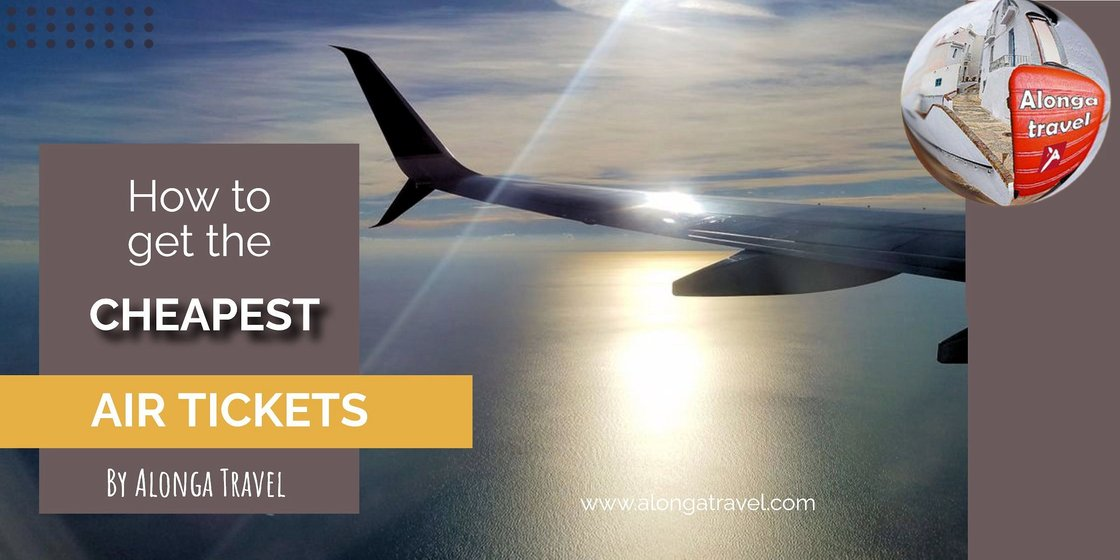How to get the cheapest air tickets
