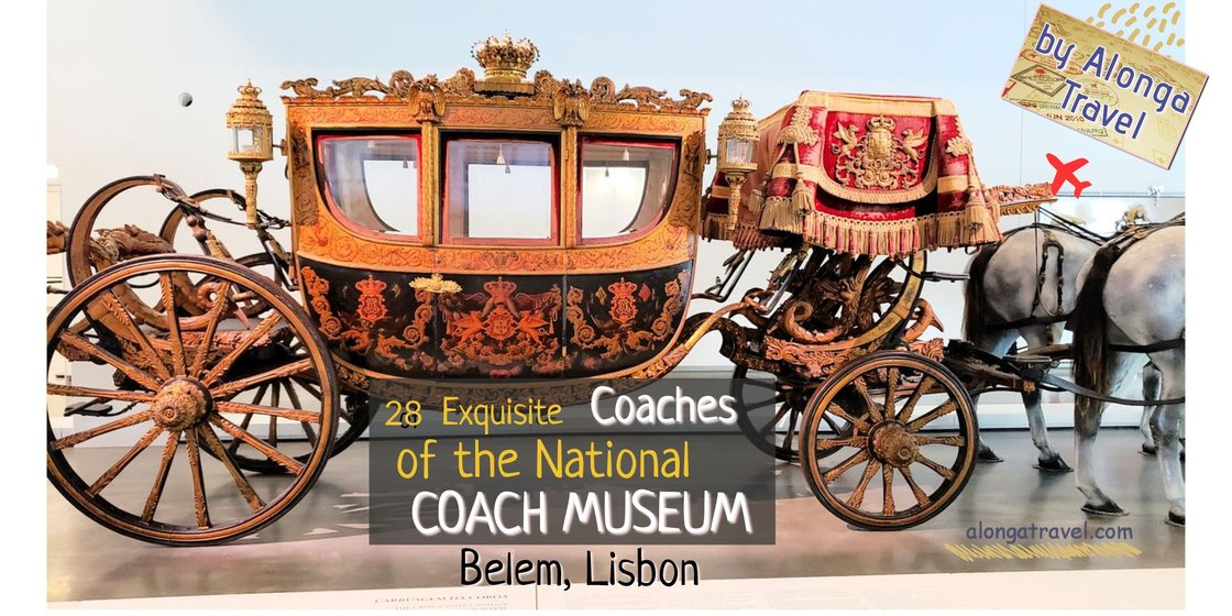 28 Exquisite coaches of the National coach museum alonga travel