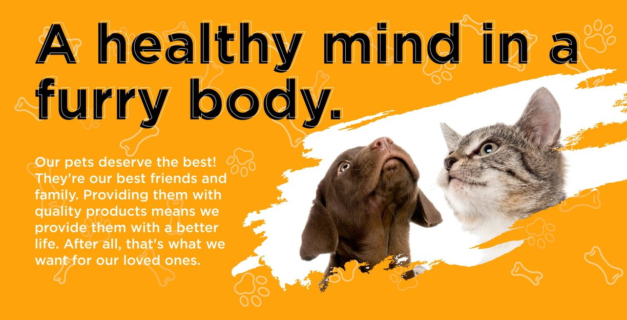 A healthy mind in a furry body, orange bg with dog and cat our pets deserve Quality products!