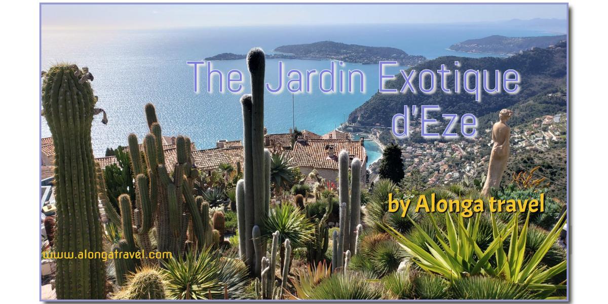 Jardin Exotique de Eze Exotic Garden Alonga