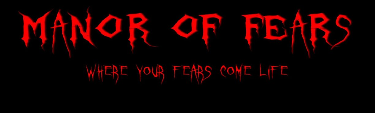 Manor of Fears Annual Halloween Haunt and Maze