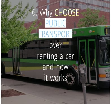 Why choose public transport over renting a car and how public transport works