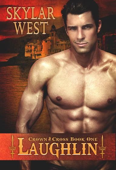 Skylar West - Crown & Cross Series - Book 1 - Laughlin