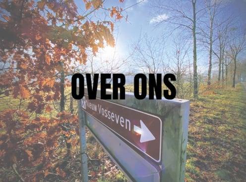 Afbeelding van Nieuw Vosseven bord in mooie omgeving. Tekst: Over ons.