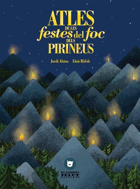 Altes de les festes del foc dels Pirineus - El dimoni pelut edicions
