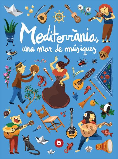 Mediterrània, una mar de músiques - El dimoni pelut edicions