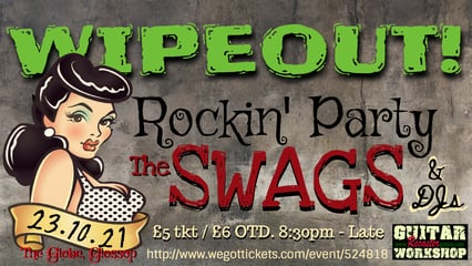 Wipeout! The Rockin' Party 23.10.21 presents The Swags and DJs a night of rockabilly and surf