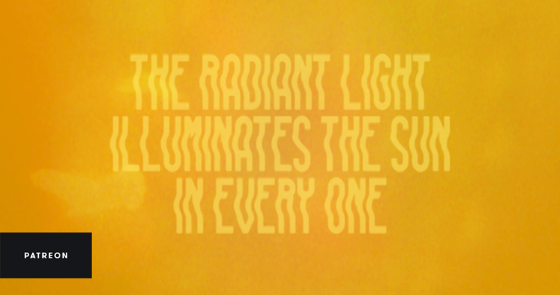 The Radiant Light Illuminates the Sun in Every One | BE QUIET NOW on Patreon